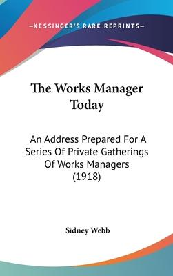 The Works Manager Today