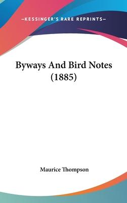 Byways and Bird Notes (1885)