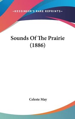Sounds of the Prairie (1886)