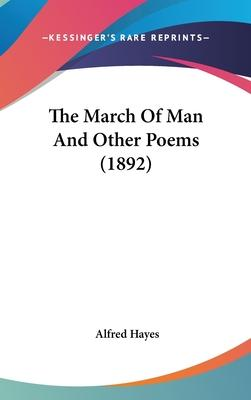 The March of Man and Other Poems (1892)