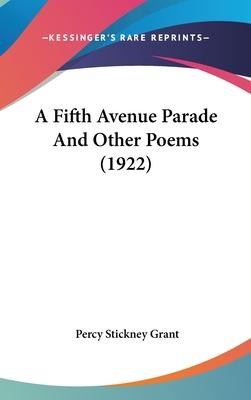 A Fifth Avenue Parade and Other Poems (1922)