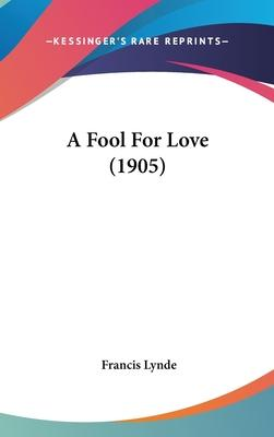 A Fool for Love (1905)