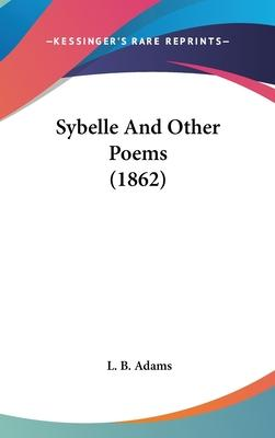 Sybelle and Other Poems (1862)