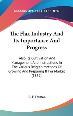 The Flax Industry and Its Importance and Progress