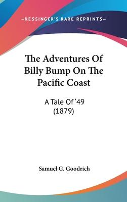 The Adventures of Billy Bump on the Pacific Coast