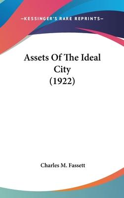 Assets of the Ideal City (1922)