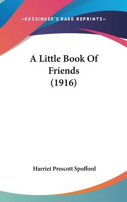 A Little Book of Friends (1916)