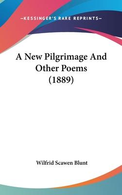 A New Pilgrimage and Other Poems (1889)