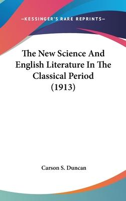 The New Science and English Literature in the Classical Period (1913)