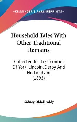 Household Tales with Other Traditional Remains
