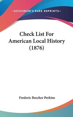 Check List for American Local History (1876)