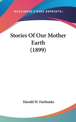 Stories of Our Mother Earth (1899)