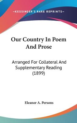 Our Country in Poem and Prose
