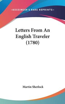 Letters from an English Traveler (1780)