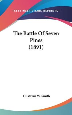 The Battle of Seven Pines (1891)