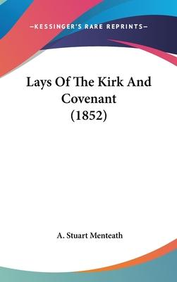Lays of the Kirk and Covenant (1852)