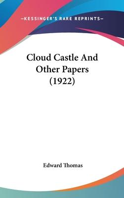 Cloud Castle and Other Papers (1922)