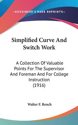 Simplified Curve and Switch Work