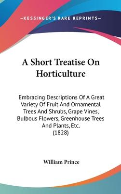 A Short Treatise On Horticulture