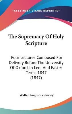 The Supremacy of Holy Scripture
