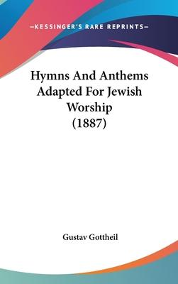 Hymns and Anthems Adapted for Jewish Worship (1887)