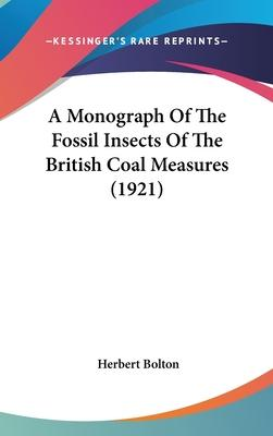 A Monograph of the Fossil Insects of the British Coal Measures (1921)