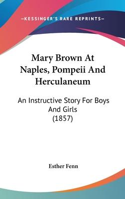 Mary Brown at Naples, Pompeii and Herculaneum