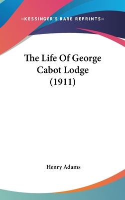 The Life of George Cabot Lodge (1911)