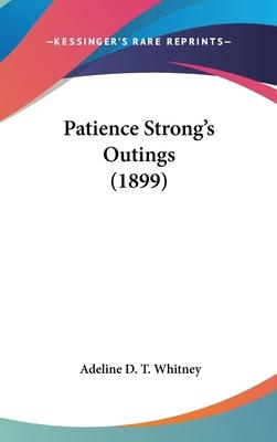 Patience Strong's Outings (1899)