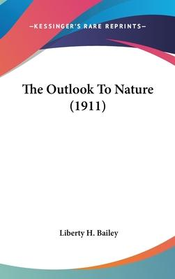 The Outlook to Nature (1911)