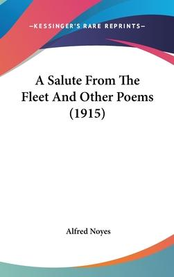 A Salute from the Fleet and Other Poems (1915)