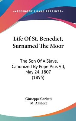 Life of St. Benedict, Surnamed the Moor