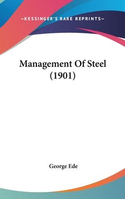 Management of Steel (1901)