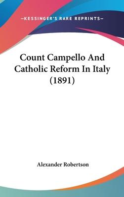 Count Campello and Catholic Reform in Italy (1891)
