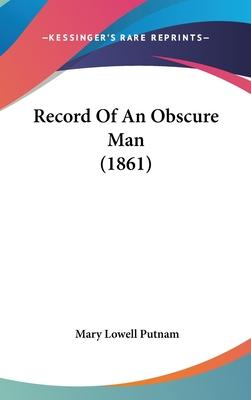 Record of an Obscure Man (1861)