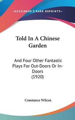 Told in a Chinese Garden