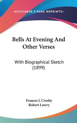 Bells at Evening and Other Verses