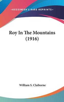 Roy in the Mountains (1916)