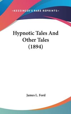 Hypnotic Tales and Other Tales (1894)