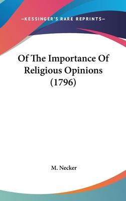 Of the Importance of Religious Opinions (1796)