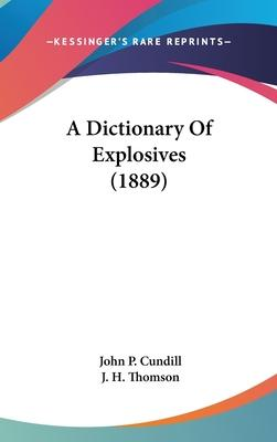 A Dictionary of Explosives (1889)