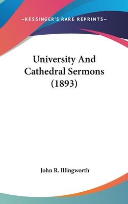 University and Cathedral Sermons (1893)