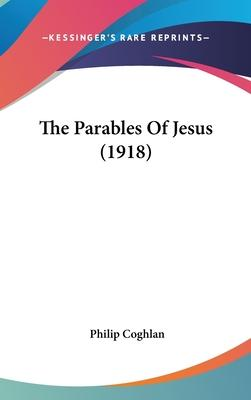 The Parables of Jesus (1918)
