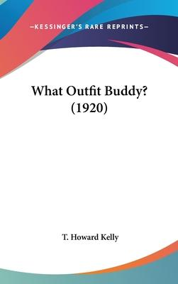 What Outfit Buddy? (1920)