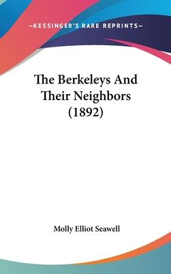 The Berkeleys and Their Neighbors (1892)