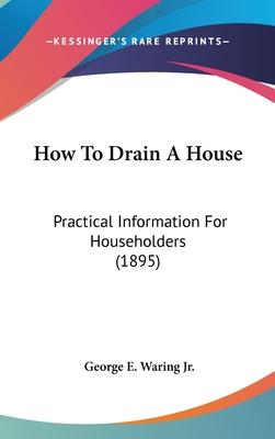 How to Drain a House
