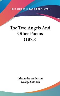 The Two Angels and Other Poems (1875)