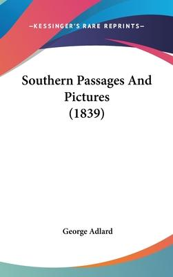 Southern Passages and Pictures (1839)