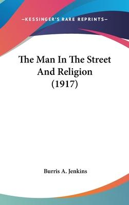 The Man in the Street and Religion (1917)