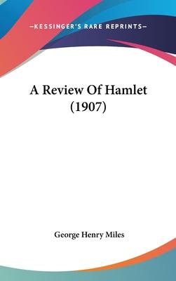 A Review of Hamlet (1907)